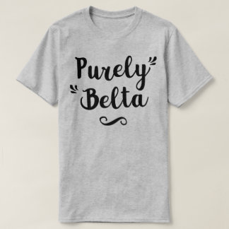 Purely Belta Geordie Newcastle Dialect T-Shirt