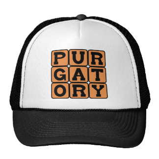 Purgatory Between Heaven and Hell Trucker Hats