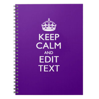 Purple Accent Keep Calm And Your Text Easily Notebooks