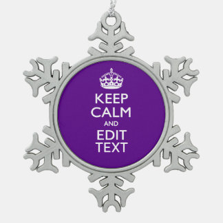 Purple Accent Keep Calm And Your Text Easily Snowflake Pewter Christmas Ornament