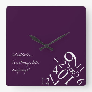 Purple Always Late Square Wall Clock