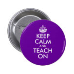 Purple and White Keep Calm and Teach On Button