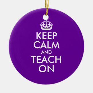 Purple and White Keep Calm and Teach On Christmas Ornament