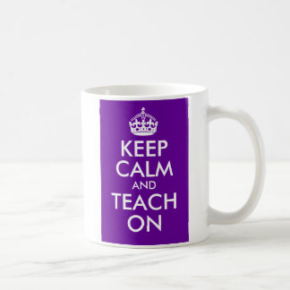 Purple and White Keep Calm and Teach On Coffee Mug
