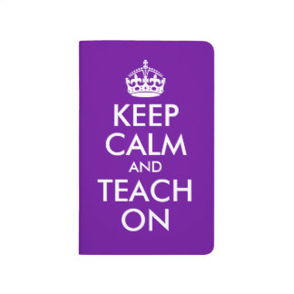 Purple and White Keep Calm and Teach On Journal