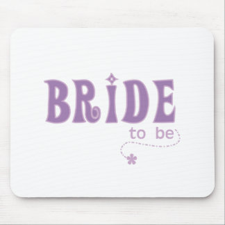 Purple Bride to Be Mouse Pad