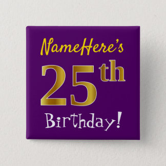 Purple, Faux Gold 25th Birthday, With Custom Name 15 Cm Square Badge