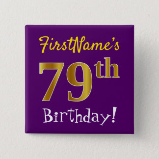Purple, Faux Gold 79th Birthday, With Custom Name 15 Cm Square Badge