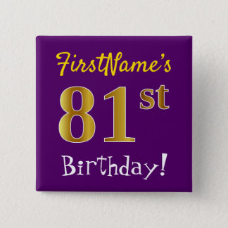 Purple, Faux Gold 81st Birthday, With Custom Name 15 Cm Square Badge