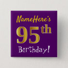 Purple, Faux Gold 95th Birthday, With Custom Name 15 Cm Square Badge