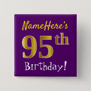 Purple Faux Gold 95th Birthday With Custom Name 15 Cm Square Badge