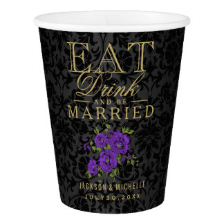 Purple Floral Eat, Drink and be Married -Wedding Paper Cup