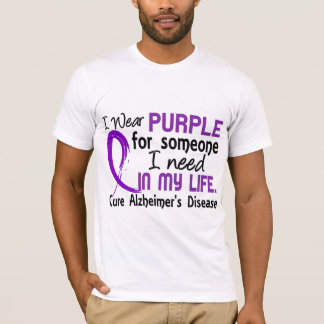Purple For Someone I Need Alzheimer's Disease T-Shirt