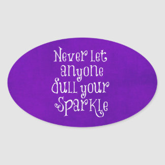 Purple Girly Inspirational Sparkle Quote Oval Stickers