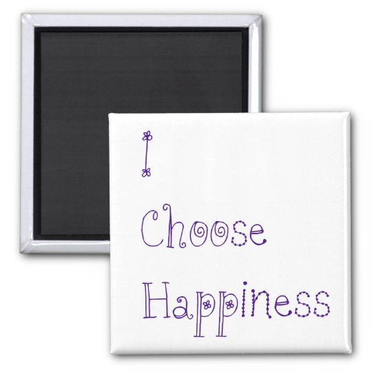 Purple I Choose Happiness Square Magnet