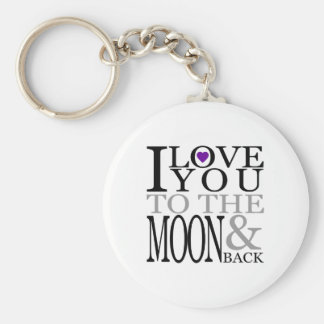 Purple I Love You to the Moon and Back Basic Round Button Key Ring