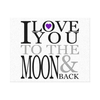 Purple I Love You to the Moon and Back Gallery Wrapped Canvas