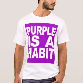 Purple is a Habit (Special) T-Shirt