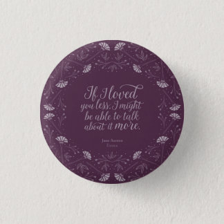 Purple Jane Austen Emma Floral Love Quote 3 Cm Round Badge