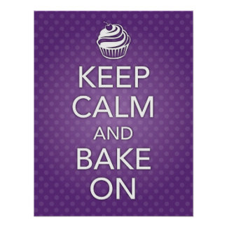 Purple Keep Calm and Bake On Poster