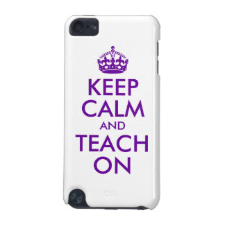 Purple Keep Calm and Teach On iPod Touch 5G Case