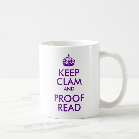 Purple Keep Clam and Proof Read Coffee Mug