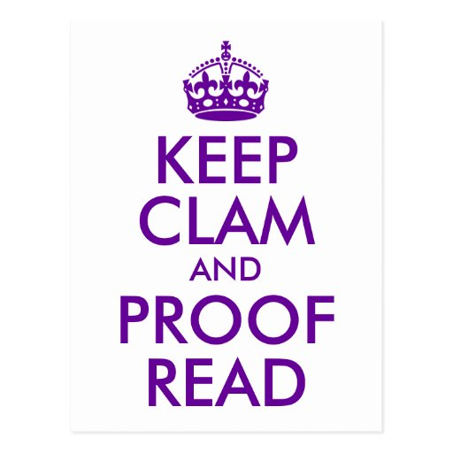 Purple Keep Clam and Proof Read Post Card