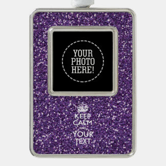 Purple Like KEEP CALM AND Have Your Text Silver Plated Framed Ornament
