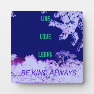 Purple Live Love Learn Be Kind Always Plaques