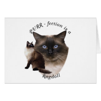 PURR-fection Ragdoll Greeting Card
