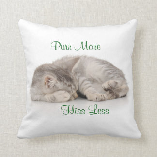 Purr More Hiss Less Throw Pillow