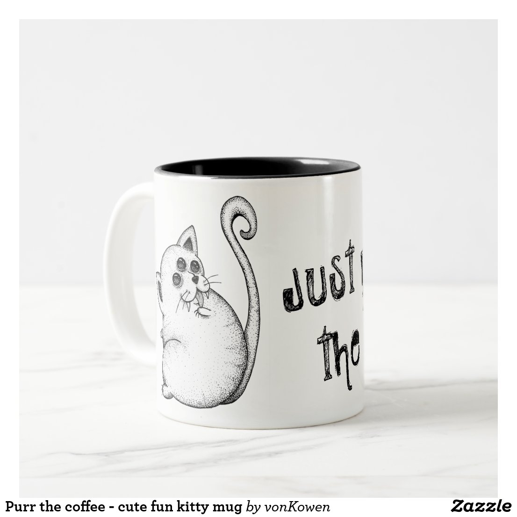 Purr the coffee - cute fun kitty mug