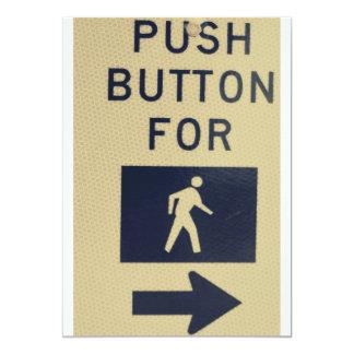 """Push button for walk Sign Invites 5"""" X 7"""" Invitation Card"""