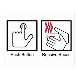 Push Button Receive Bacon - Bacon Dispenser Postcard