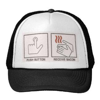 Push Button, Receive Bacon Cap