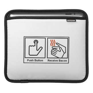 Push Button, Receive Bacon iPad Sleeve