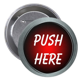Push Here Pin