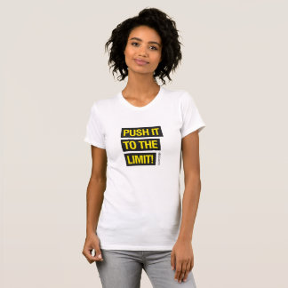 Push It For Women - Cool Motivational T-shirt