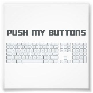 Push My Buttons Computer Keyboard Photo Print