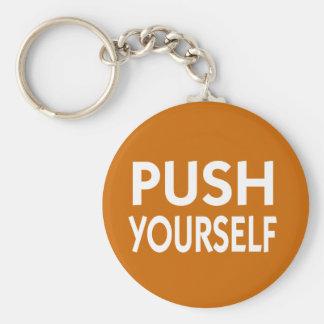 Push Yourself motivational slogan Basic Round Button Key Ring