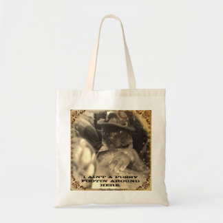 Pussy Footin' Budget Tote Bag
