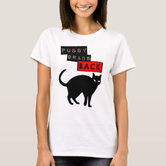 Pussy Grabs Back T-Shirt