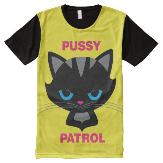 Pussy Patrol All-Over Print T-Shirt