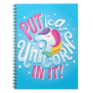 Put a Unicorn In It! notebook