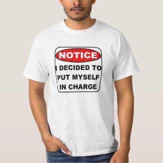 Put Myself in Charge T-shirt