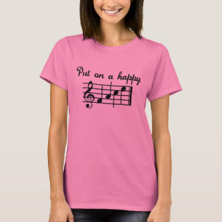 Put On A Happy Song T-Shirt