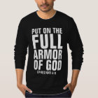 PUT ON THE FULL ARMOR OF GOD T-shirts & tank tops