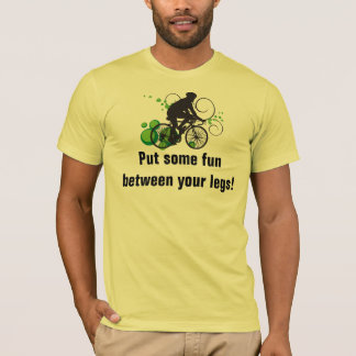 Put some fun between your legs! T-Shirt