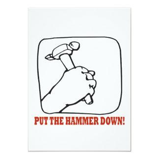 Put The Hammer Down 13 Cm X 18 Cm Invitation Card
