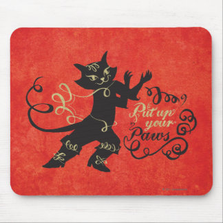 Put Up Your Paws Mouse Mat